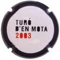TURO D´EN MOTA -2003-  119793 x *